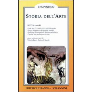 Storia dell'arte. Vol. 2: Arte del XV, XVI, XVII, XVIII secolo - Busà Vittorio; Napoli Deborah