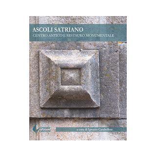 Ascoli Satriano. Centro antico e restauro monumentale - Carabellese I. (cur.)