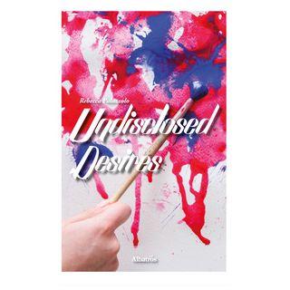 Undisclosed desires - Palazzolo Rebecca