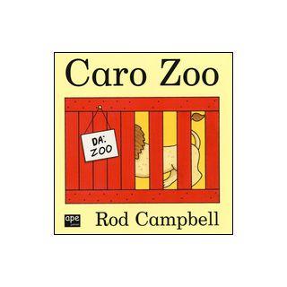 Caro zoo. Ediz. illustrata - Campbell Road