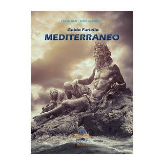 Mediterraneo. Ediz. illustrata - Fariello Guido