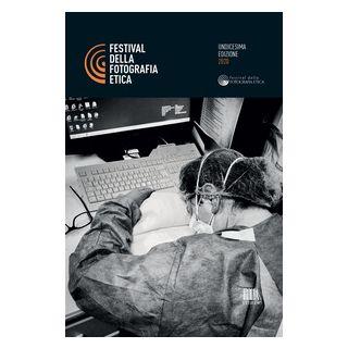 Festival della fotografia etica 2020. Ediz. italiana e inglese -
