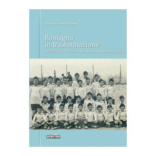 Romagna in trasformazione. Forlì e il forlivese dal dopoguerra al regime, 1919-1932 -