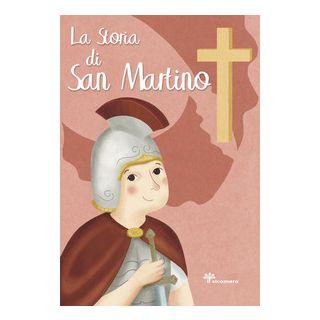 La storia di San Martino. Ediz. illustrata - Fabris Francesca