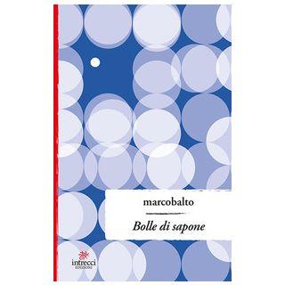 Bolle di sapone - Balto Marco