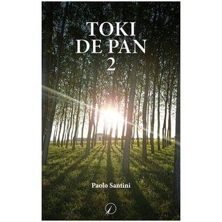Toki de pan. Vol. 2 - Santini Paolo