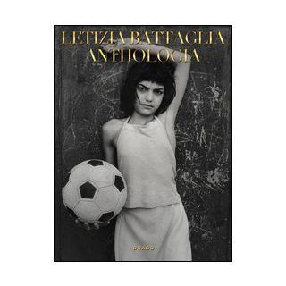 Anthologia. Ediz. illustrata - Battaglia Letizia; Falcone P. (cur.)