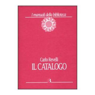Il catalogo - Revelli Carlo