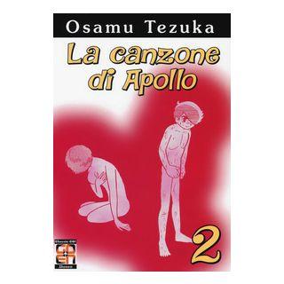 La canzone di Apollo. Vol. 2 - Tezuka Osamu