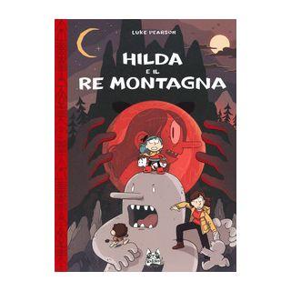 Hilda e il re montagna - Pearson Luke