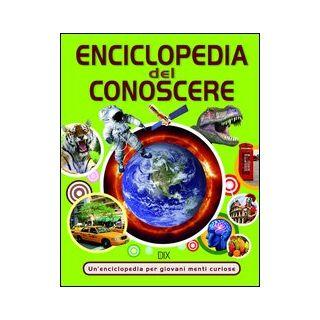 Enciclopedia del conoscere -