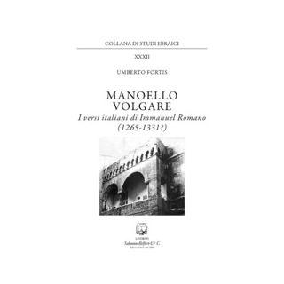 Manoello volgare. I versi italiani di Immanuel Romano (1265-1331?) - Fortis Umberto