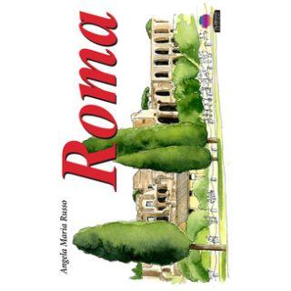 Roma. Ediz. a colori - Russo Angela Maria