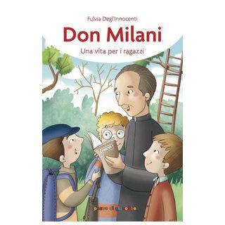 Don Milani. Una vita per i ragazzi - Degl'Innocenti Fulvia