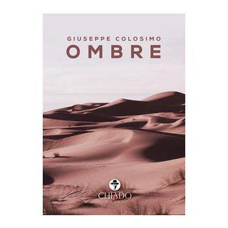 Ombre - Colosimo Giuseppe