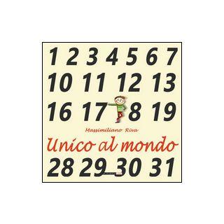 Unico al mondo - Riva Massimiliano