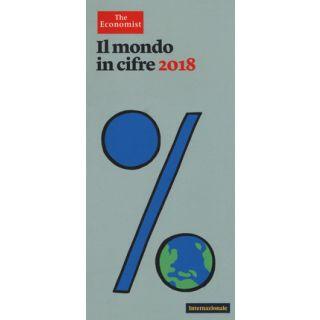 Il mondo in cifre 2018 - The Economist (cur.)