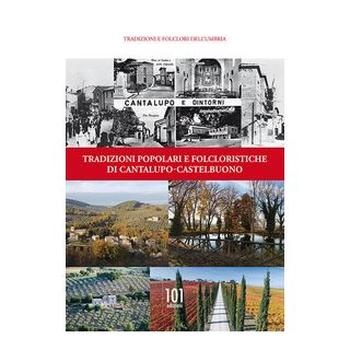 Tradizioni popolari e folcloristiche di Cantalupo-Castelbuono - Guglielmini M. (cur.)