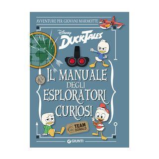 Il manuale degli esploratori curiosi -