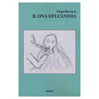 Il DNA dell'anima - Breviario Diego