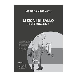 Lezioni di ballo (e una tazza di t...) - Conti Giancarlo Maria