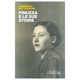 Finuzza e le sue storie - Battifarano Marinella