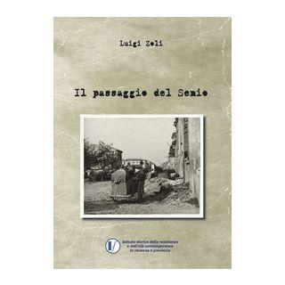 Il passaggio del Senio - Zoli Luigi