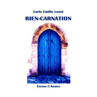 Rien-carnation - Leoni Carlo Emilio
