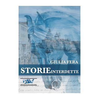 Storie interdette - Fera Giulia