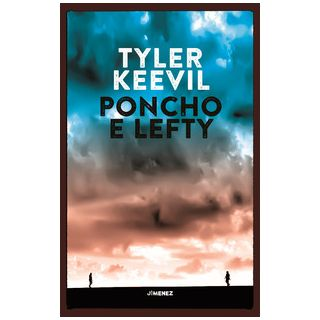 Poncho e Lefty - Keevil Tyler