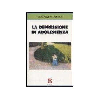 La depressione in adolescenza - Arnoux Dominique J.; Fusacchia M. G. (cur.)