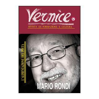 Vernice. Rivista di formazione e cultura. Vol. 53: L'alimentazione del poeta. Intervista a Mario Rondi -