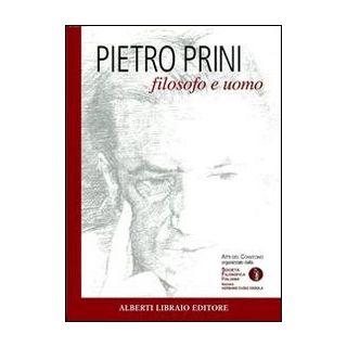 Pietro Prini filosofo e uomo - Flematti Massimo