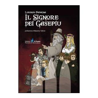 Il signore dei Gasepiu - Papagna Lorenzo