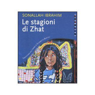 Le stagioni di Zhat - Ibrahim Sonallah
