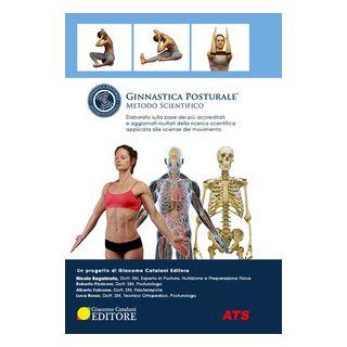 Ginnastica posturale®. Metodo scientifico - Ragalmuto Nicolò; Pizziconi Roberto; Falcone Alber