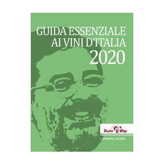 Guida essenziale ai vini d'Italia 2020 - Cernilli Daniele