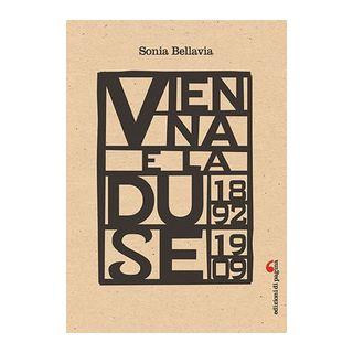 Vienna e la Duse (1892-1909) - Bellavia Sonia