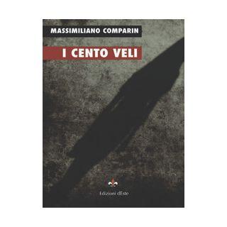 I cento veli - Comparin Massimiliano
