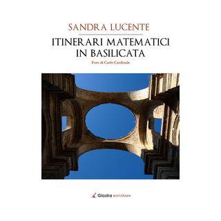 Itinerari matematici in Basilicata - Lucente Sandra