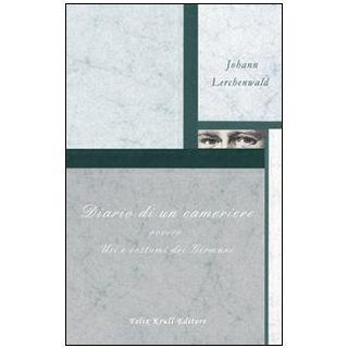 Diario di un cameriere - Lerchenwald Johann