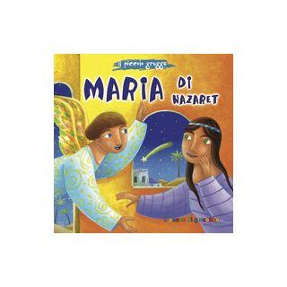 Maria di Nazareth - Gigante Serena