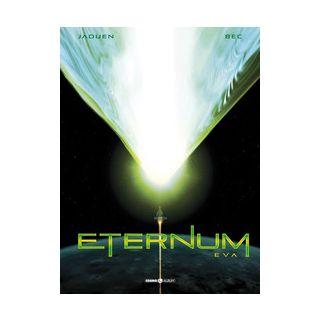 Eternum. Vol. 3: Eva - Bec Christophe; Maini P. (cur.)