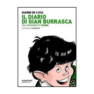 Il diario di Gian Burrasca. Dal romanzo di Vamba - De Luca Gianni; Nizzi Claudio