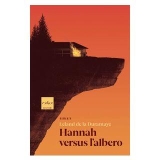 Hannah versus l'albero - De la Durantaye Leland