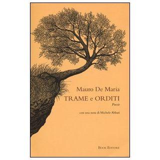 Trame e orditi - De Maria Mauro