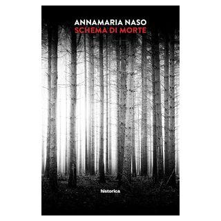Schema di morte - Naso Annamaria
