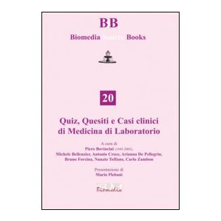 Quiz, quesiti e casi clinici di medicina di laboratorio -
