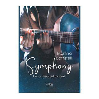 Symphony. Le note del cuore - Battistelli Martina