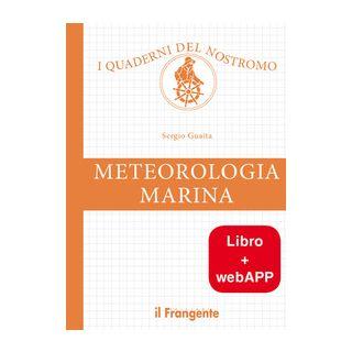 Meteorologia marina. Con app - Guaita Sergio
